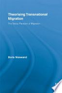 Theorising Transnational Migration