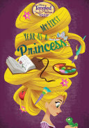 download ebook disney tangled the series: my first year as a princess pdf epub