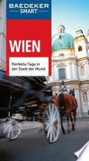 Wien   perfekte Tage in der Stadt der Musik