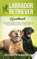 The Labrador Retriever Handbook : retriever★☆ if you want to add the best...