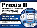 Praxis II Educational Leadership: Administration and Supervision (0410) Exam Flashcard Study System