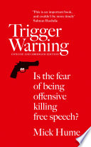 Trigger Warning  Is the Fear of Being Offensive Killing Free Speech