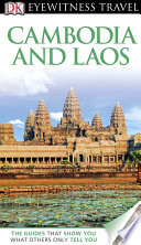 DK Eyewitness Travel Guide  Cambodia   Laos
