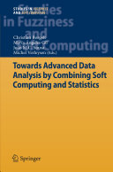 Towards Advanced Data Analysis by Combining Soft Computing and Statistics