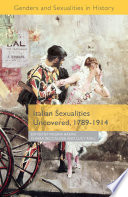 Italian Sexualities Uncovered  1789 1914