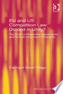 EU and US Competition Law  Divided in Unity