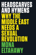 "Headscarves And Hymens : for foreign policy entitled ""why do..."
