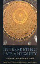 Interpreting Late Antiquity