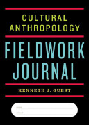cultural anthropology a toolkit for a global age kenneth guest pdf