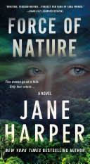 Force of Nature Jane Harper The New York Times