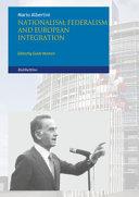 Nationalism Federalism and European Integration