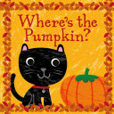 Where's The Pumpkin? : adventure! spook, the black cat, has...