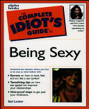The Complete Idiot s Guide to Being Sexy