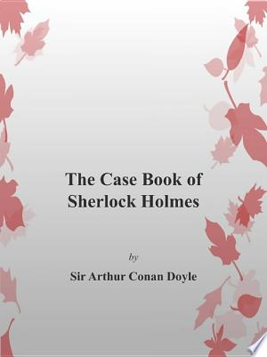 The Case Book of Sherlock Holmes - ISBN:9788892589308