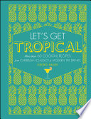 Book Let s Get Tropical