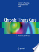 Chronic Illness Care : which is the coordinated, comprehensive, and sustained...