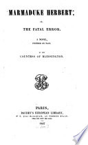 Marmaduke Herbert; Or, the Fatal Error
