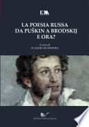 La poesia russa da Puskin a Brodskij e ora