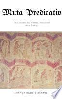 Muta Predicatio: uma análise das pinturas medievais moralizantes