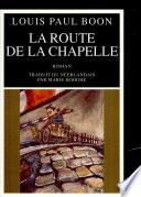 La Route de la chapelle