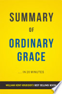 Ordinary Grace  by William Kent Krueger   Summary   Analysis