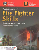 Fundamentals of Fire Fighter Skills Evidence-Based Practices