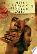 Neil Gaiman's Midnight Days Deluxe Edition : and nurture, neil gaiman's midnight days collects...