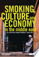 Smoking  Culture and Economy in the Middle East