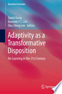 Adaptivity as a Transformative Disposition