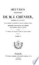 Œuvres Posthumes de M. J. Chénier ...: Tableau historique et analytique de la littérature français depuis 1789. Melanges littéraires. Fragments philosophiques et littéraires