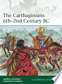 The Carthaginians 6th   2nd Century BC