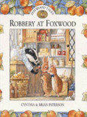 Robbery at Foxwood Adventures Mr Gruffey S Shop Is Robbed And Harvey