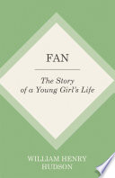 Fan   The Story of a Young Girl s Life
