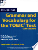 Grammar and Vocabulary for the TOEIC Test with Answers