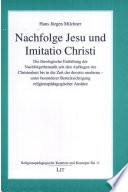 Nachfolge Jesu und Imitatio Christi