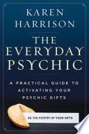 The Everyday Psychic