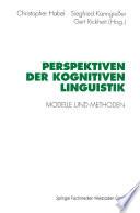 Perspektiven der Kognitiven Linguistik