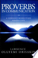 Proverbs in Communication  A conflict Resolution Perspective
