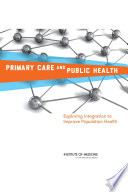 Primary Care And Public Health  book