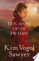Een Dame Op De Prairie