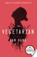 The vegetarian a novel /