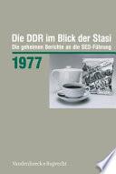 Die DDR im Blick der Stasi 1977