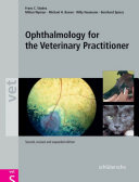 Ophthalmology for the Veterinary Practitioner