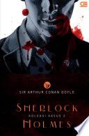 Sherlock Holmes: Koleksi Kasus 2