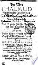 Der J  den THALMUD f  rnembster Inhalt vnd Widerlegung  In zwey B  cher verfasset