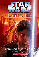 Star Wars    The Last of the Jedi  8  Against the Empire