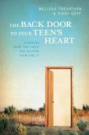 The Back Door to Your Teen s Heart