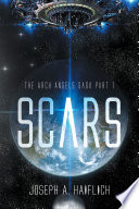 SCARS: The Arch Angels Saga Part 1
