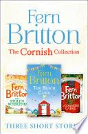 Fern Britton Short Story Collection  The Stolen Weekend  A Cornish Carol  The Beach Cabin