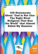 100 Statements about God Is Not One